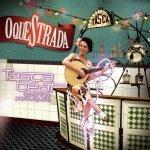 O'queStrada -- Tasca Beat