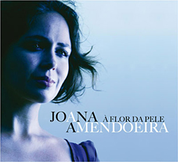 Joana Amendoeira -- À flor da pele