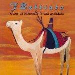 Franco Battiato -- Come un cammello in una grondaia