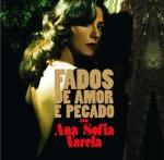 Ana Sofia Varela -- Fados de amor e pecado. 2009