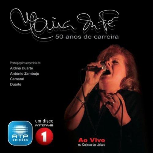 Maria da Fé. 50 anos de carreira