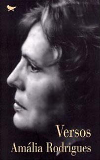 Amália Rodrigues. Versos. Cotovia, 1997.