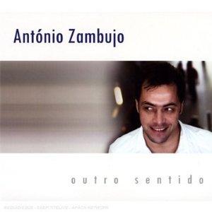 António Zambujo. Outro sentido