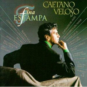 Caetano Veloso. Fina estampa