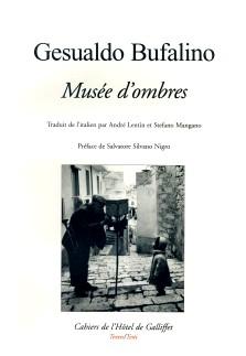 Musée d'ombres / Gesualdo Bufalino. Istituto italiano di cultura, 2008.
