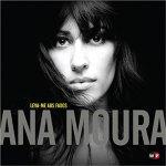Ana Moura -- Leva-me aos fados. 2009