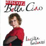 Lucilla Galeazzi -- Ancora Bella ciao (2010)