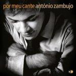 Antonio Zambujo -- Por meu cante (2011)