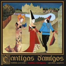 Rodrigues, Amália (1920-1999) -- Cantigas d'amigos (1971). Édition 2012