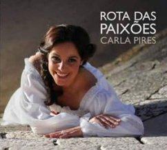 Carla Pires -- Rota das paixões