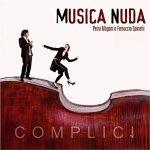 Musica Nuda. Complici (2011)