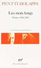 Pentti Holappa. Les mots longs. Gallimard, 1997.