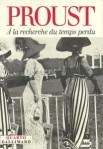 Marcel Proust. À la recherche du temps perdu. Gallimard, 1999. (Quarto).