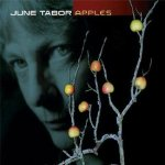 June Tabor -- Apples (2007)