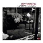 Mayte Martín -- alCantarAManuel (2009)