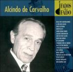Alcindo de Carvalho -- Fados do fado. Movieplay, 1998