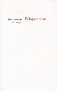 Éric Chevillard -- Péloponnèse. Fata Morgana, 2013