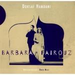 Dorsaf Hamdani | Barbara Fairouz (2014)