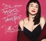 Mísia. Do primeiro fado ao último tango (2016)