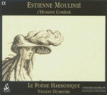 Estienne Moulinié. L'humaine comédie / Le Poème harmonique Alpha, 2000