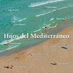 Jorge Drexler, Eva Amaral, Xoel López,… Hijos del Mediterráneo (2019)