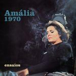 Amália Rodrigues (1920-1999). Ensaios 1970 (2020)
